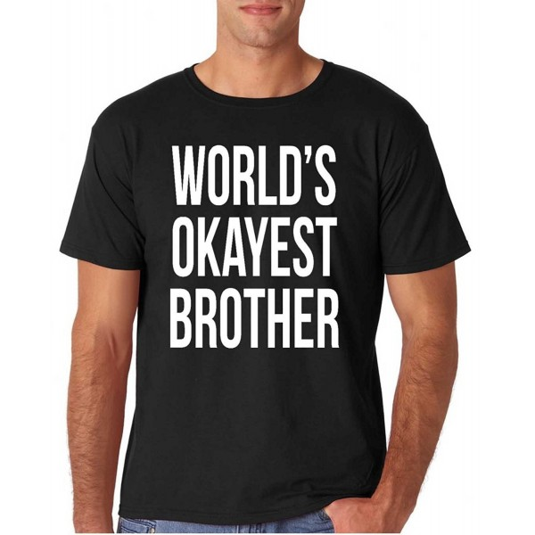 Adult Worlds Okayest Brother Shirt